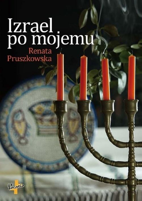 okładka Izrael po mojemu, Książka   Pruszkowska Renata