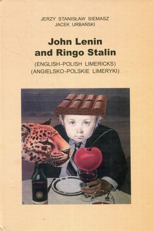 okładka John Lenin and Ringo Stalin Angielsko-polskie limeryki, Książka | Jerzy Stanisław Siemasz, Jacek Urbański