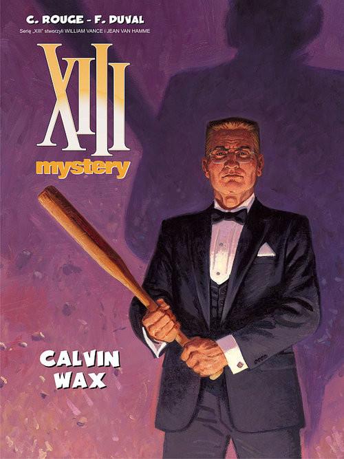 okładka XIII Mystery 10 Calvin Wax, Książka   Duval Fred