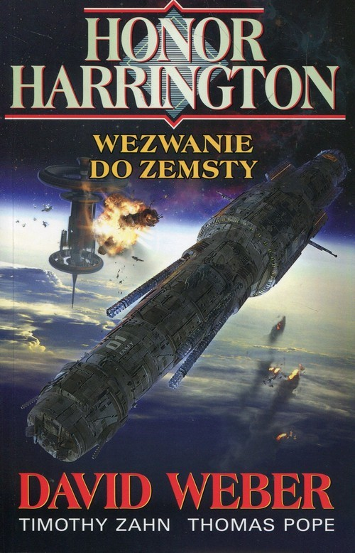 okładka Honor Harrington Wezwanie do zemsty, Książka | David Weber, Timothy Zahn, Thomas Pope