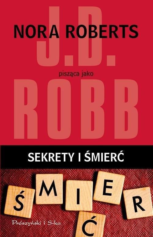 okładka Sekrety i śmierć, Książka | Robb J.D