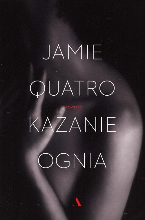 okładka Kazanie ogniaksiążka      Quatro Jamie