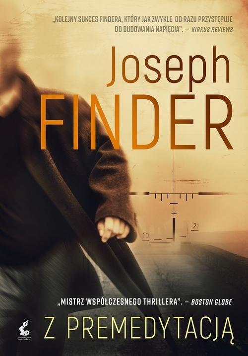 okładka Z premedytacją, Książka | Joseph Finder