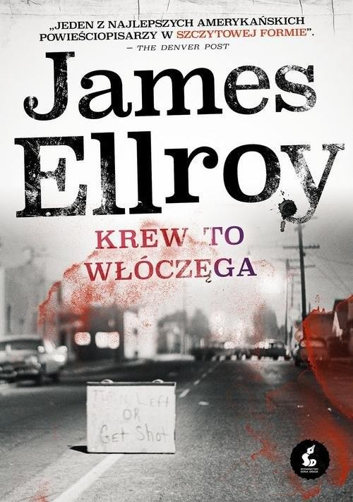 okładka Krew to włóczęga, Książka | Ellroy James