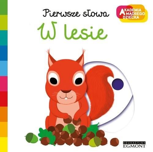 okładka Pierwsze słowa W lesie Akademia mądrego dziecka, Książka   Choux Nathalie