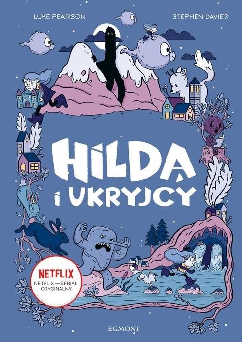okładka Hilda i Ukryjcy, Książka   Davies Stephen