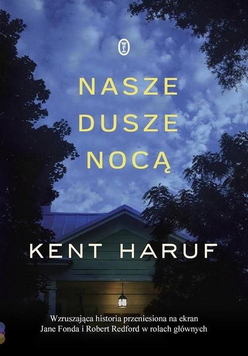 okładka Nasze dusze nocą, Książka | Haruf Kent