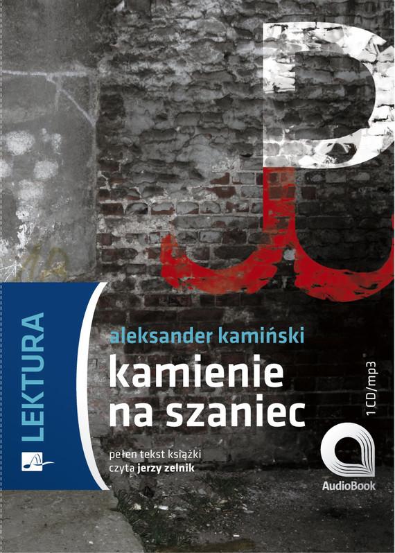 okładka Kamienie na szaniecaudiobook   MP3   Aleksander Kamiński