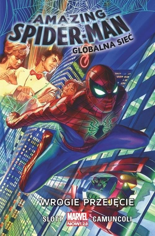 okładka Amazing Spider-Man Globalna sieć Tom 1 Wrogie przejęcieksiążka      Slott Dan