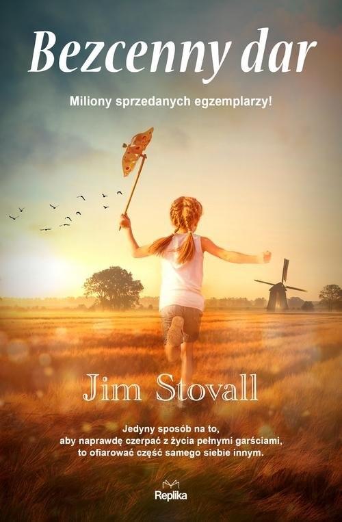 okładka Bezcenny dar, Książka   Stovall Jim