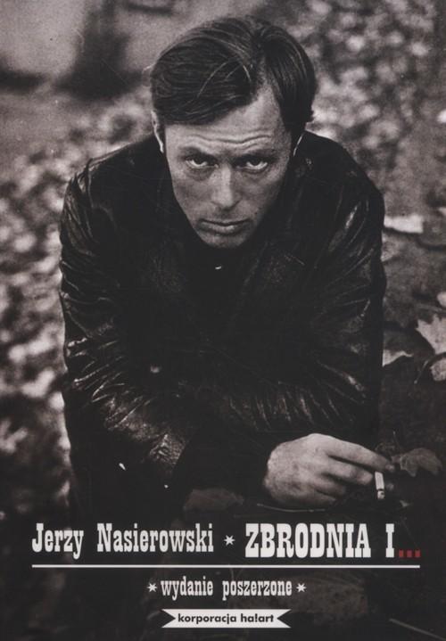 okładka Zbrodnia i… wydanie poszerzoneksiążka      Nasierowski Jerzy