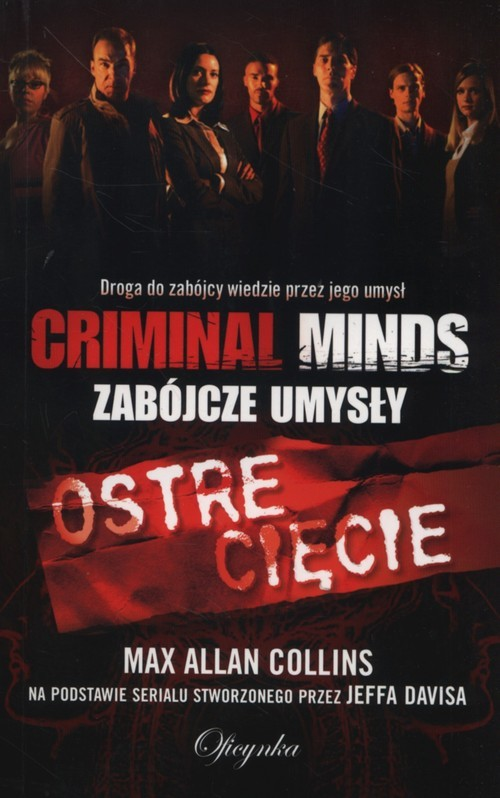 okładka Ostre cięcie Criminal Minds Zabójcze Umysły, Książka | Max Allan Collins