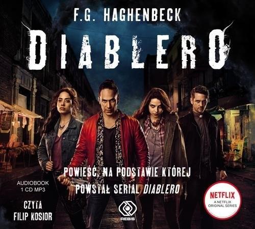 okładka Diablero, Książka | Haghenbeck F.G.