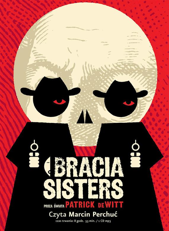 okładka Bracia Sisters, Audiobook | Patrick deWitt