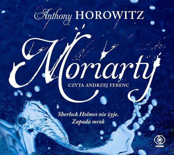 okładka Moriarty, Audiobook | Anthony Horowitz