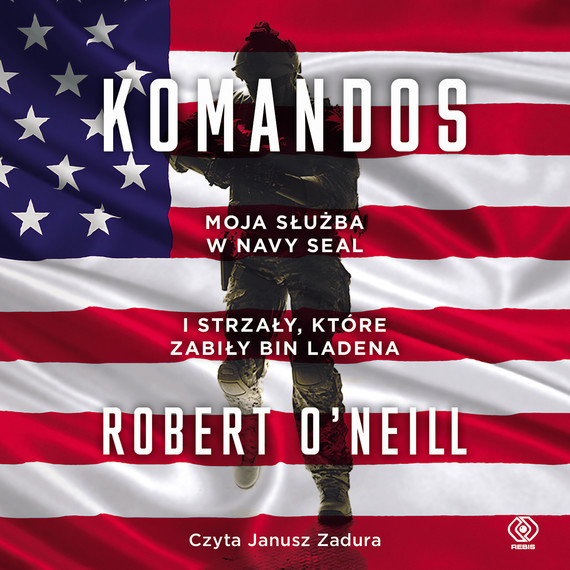 okładka Komandos, Audiobook | Robert O'Neill