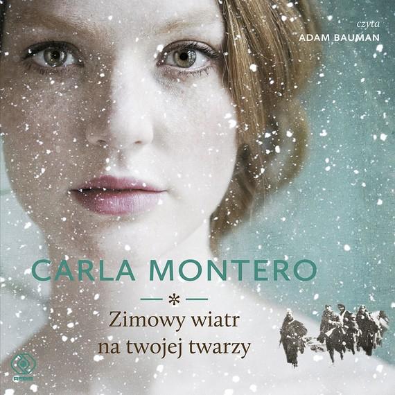 okładka Zimowy wiatr na twojej twarzy, Audiobook | Carla Montero