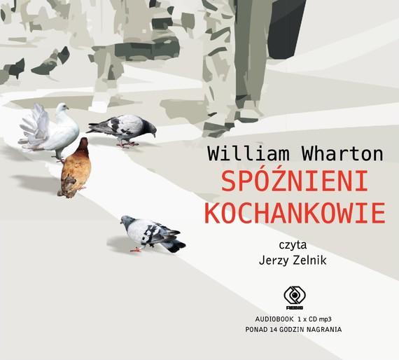 okładka Spóźnieni kochankowieaudiobook   MP3   William Wharton