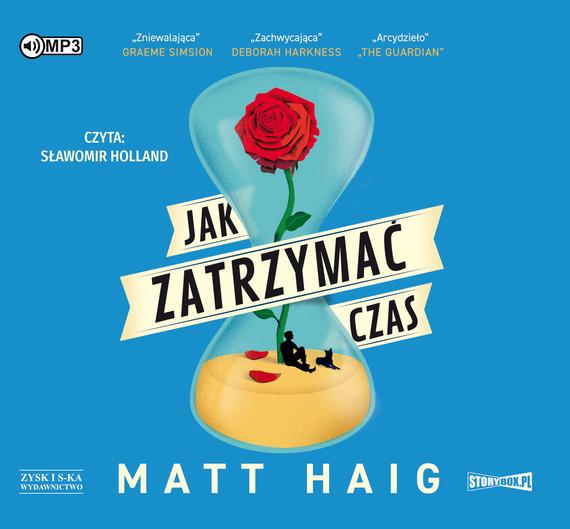 okładka Jak zatrzymać czas, Audiobook   Matt  Haig