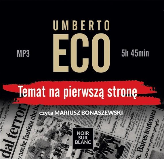okładka Temat na pierwszą stronę, Audiobook | Umberto Eco