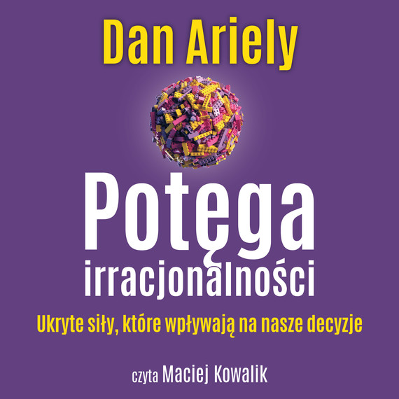 okładka Potęga irracjonalnościaudiobook | MP3 | Dan Ariely