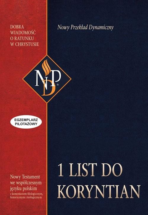 okładka Pierwszy List do Koryntian Nowy Przekład Dynamiczny, Książka | Praca zespołowa