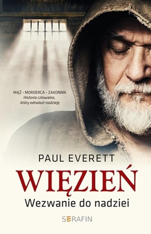 okładka Więzień Wezwanie do nadziei, Książka | Paul Everett