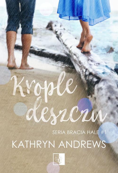 okładka Krople deszczu, Książka | Andrews Kathryn