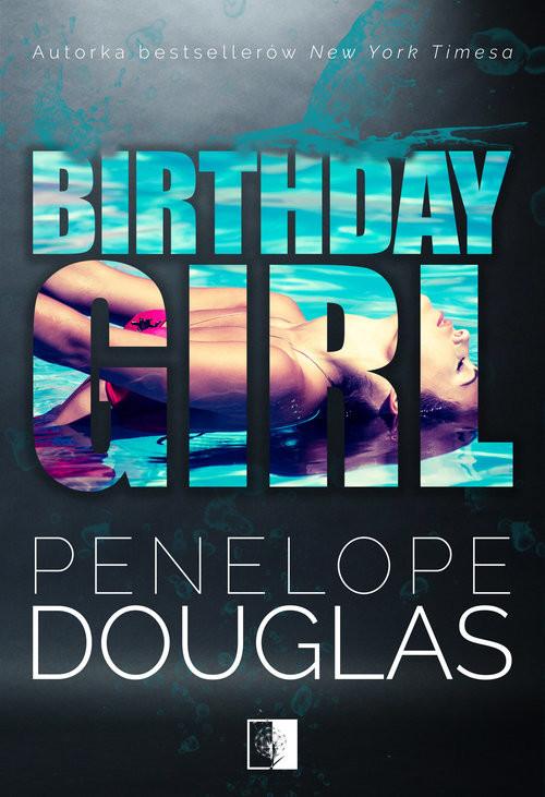 okładka Birthday Girlksiążka      Douglas Penelope