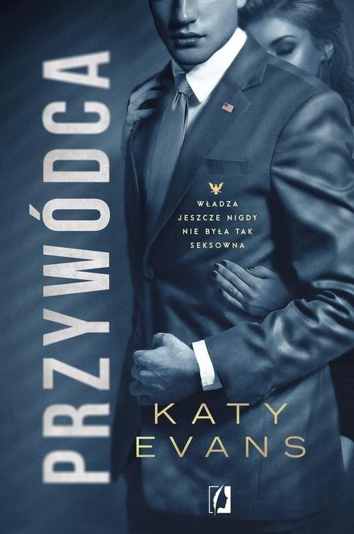 okładka Biały Dom Tom 2 Przywódca Biały Dom. Tom 2książka |  | Evans Katy