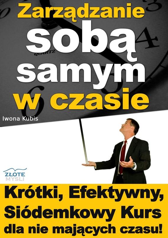 okładka Zarządzanie sobą samym w czasieaudiobook | MP3 | Iwona Kubis
