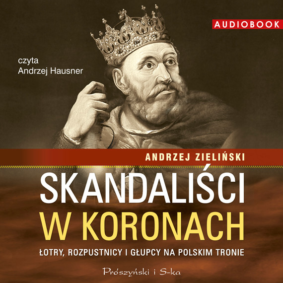 okładka Skandaliści w koronachaudiobook | MP3 | Andrzej Zieliński