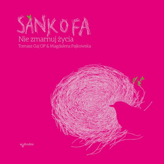 okładka Sankofa. Nie zmarnuj życia, Audiobook | Tomasz Gaj, Magdalena Pajkowska