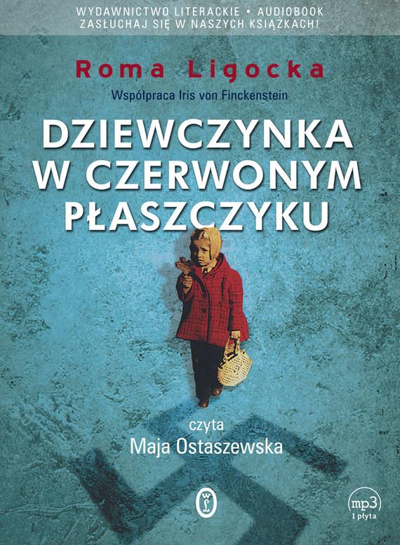 okładka Dziewczynka w czerwonym płaszczykuaudiobook | MP3 | Roma Ligocka