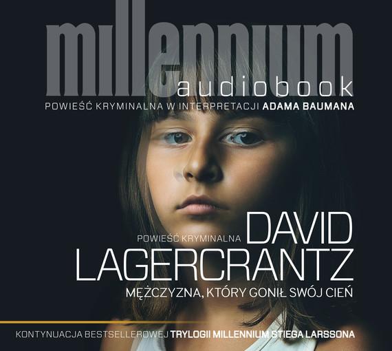 okładka Mężczyzna, który gonił swój cień (plik mp3)audiobook | MP3 | David Lagercrantz