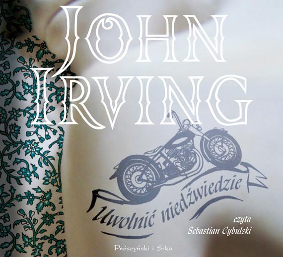 okładka Uwolnić niedźwiedzieaudiobook   MP3   John Irving
