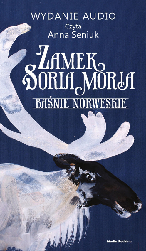okładka Zamek Soria Moria cz. 2audiobook | MP3 | Jørgen Moe, Peter Christen Asbjørnsen