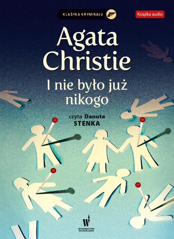okładka I nie było już nikogoaudiobook | MP3 | Agata Christie