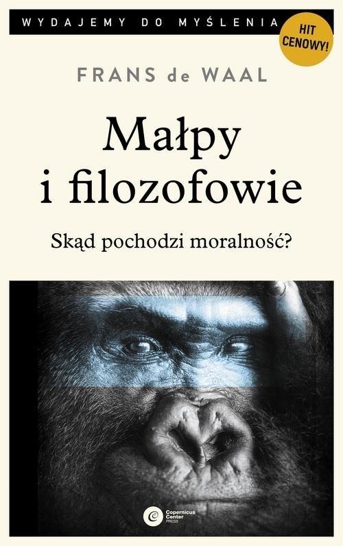 okładka Małpy i filozofowie Skąd pochodzi moralność?, Książka   Waal Frans de