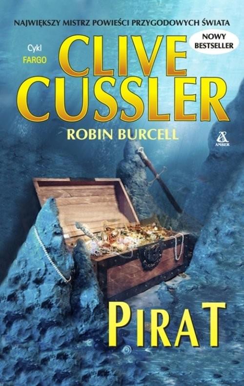 okładka Pirat, Książka | Cussler Clive, Robin Burcell