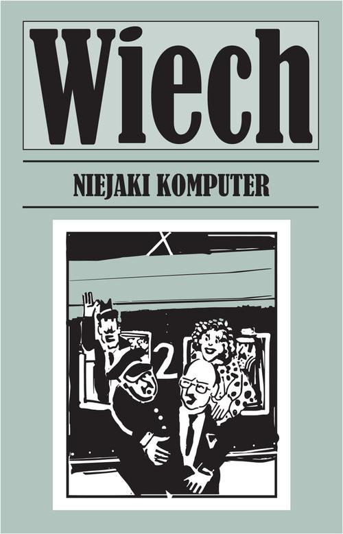 okładka Niejaki komputer, Książka | Stefan Wiechecki Wiech
