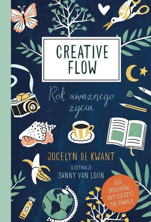 okładka Creative Flow Rok uważnego życia, Książka | Kwant Jocelyn de