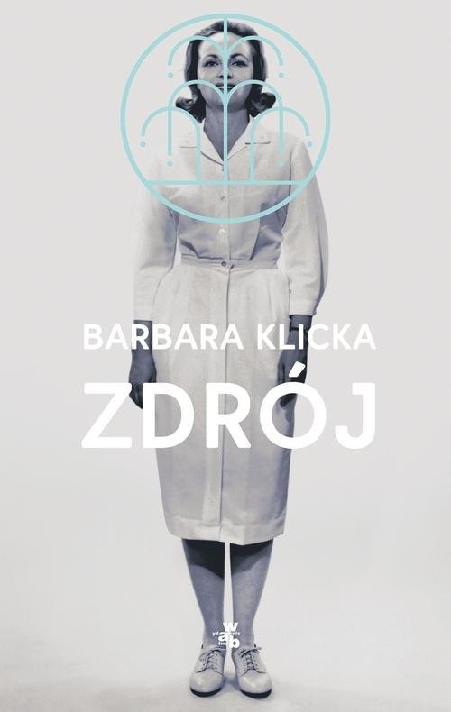 okładka Zdrój, Książka | Klicka Barbara