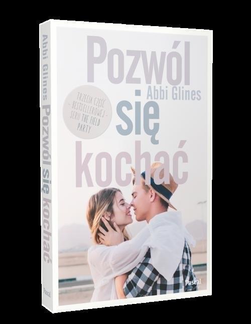 okładka Pozwól się kochaćksiążka      Glines Abbi