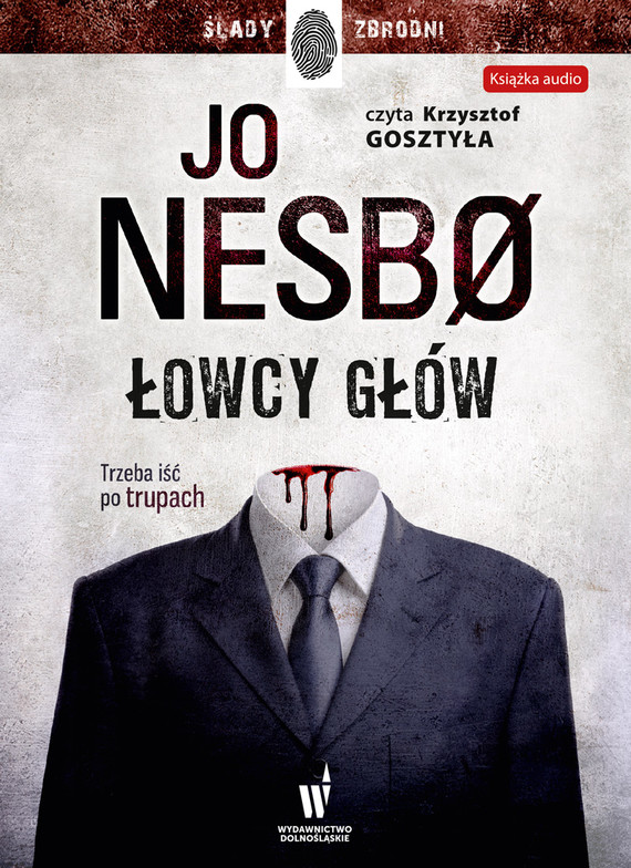okładka Łowcy głów. Audiobook | MP3 | Jo Nesbo