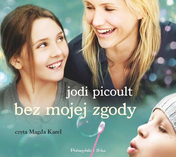 okładka Bez mojej zgodyaudiobook | MP3 | Jodi Picoult