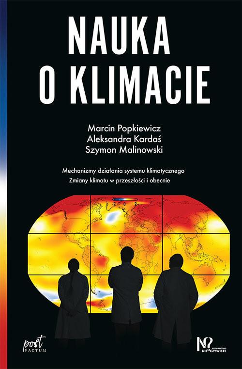 okładka Nauka o klimacie, Książka | Marcin  Popkiewicz, Aleksandra Kardaś, Malinow