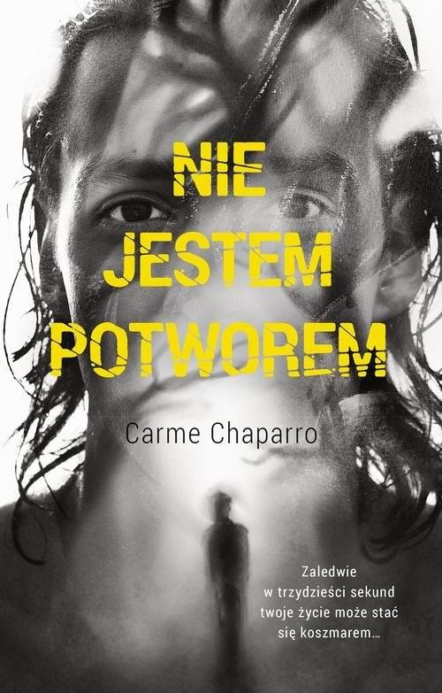 okładka Nie jestem potworem, Książka   Carme Chaparro Martinez