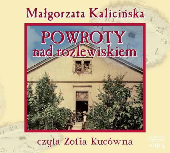 okładka Powroty nad rozlewiskiemaudiobook | MP3 | Małgorzata Kalicińska