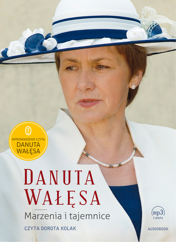 okładka Marzenia i tajemniceaudiobook | MP3 | Danuta Wałęsa